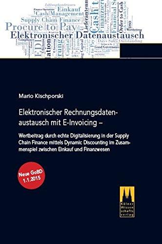 Buchcover: Elektronischer Rechnungsdatenaustausch mit E-Invoicing